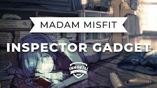 Madam Misfit - Inspector Gadget (Electro Swing)