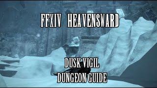 FFXIV Heavensward: Dusk Vigil Dungeon Guide