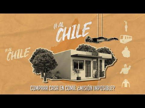 La misión (casi) imposible tarea de comprar casa 🏠💸 | #AlChile | CHILANGO
