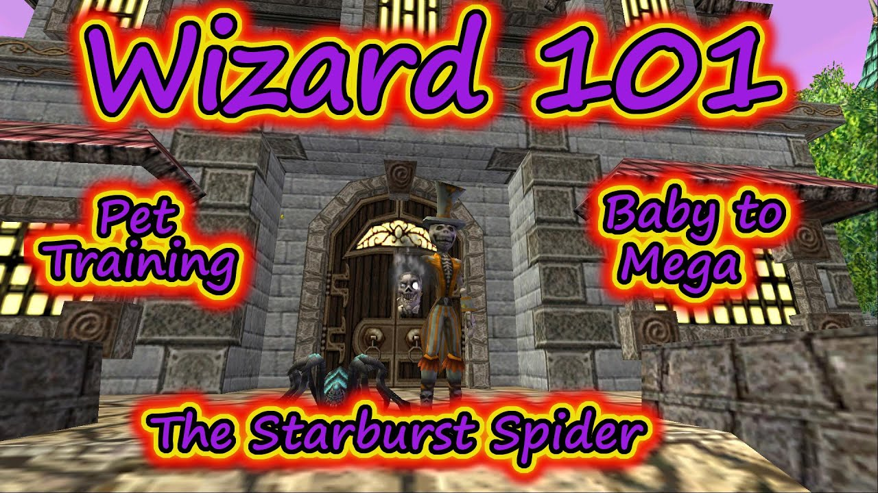 Wizard101 Pet Training Baby To Mega The Starburst Spider Youtube