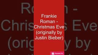 Frankie Roman - Christmas Eve