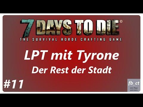 Let´s Play Together 7 Days 2 Die - S1E11 - Der Rest der Stadt