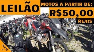 LEILÃO MAIS BARATO DO BRASIL / MOTOS COM LANCES A PARTIR DE R$50,00 REAIS (PARTE 4)