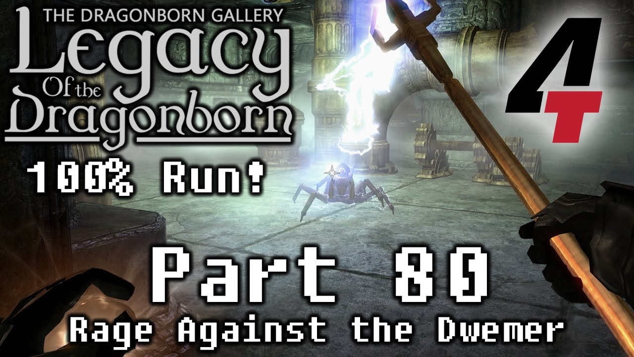 Legacy of the Dragonborn (Dragonborn Gallery) - Part 80: Rage Against the  Dwemer
