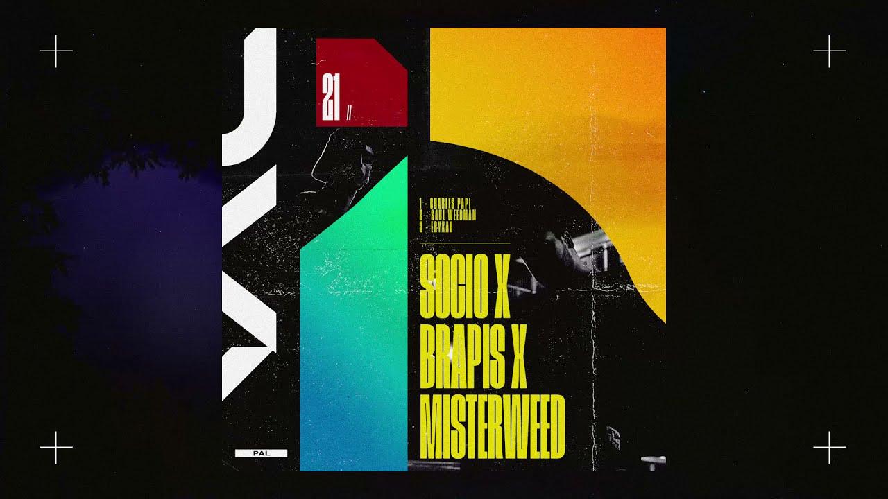 Download SOCIO x BRAPIS x MISTERWEED   FULL EP  