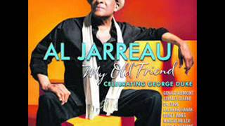 Al Jarreau My Old Friend Celebrating George Duke - You Touch My Brain