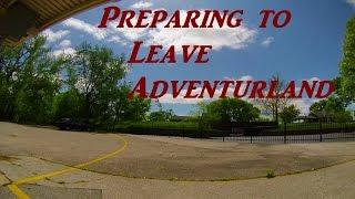 Preparing to Leave Adventureland