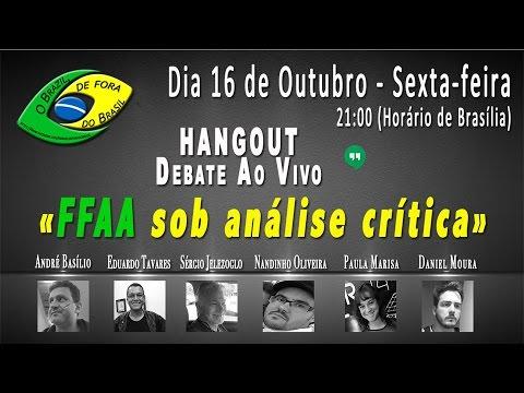 Hangout - FFAA sob análise crítica - O Brazil de fora do Brasil
