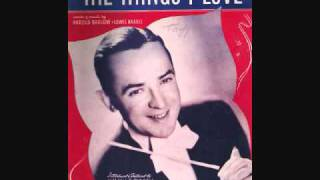 Jimmy Dorsey and His Orchestra with Bob Eberly - The Things I Love (1941)