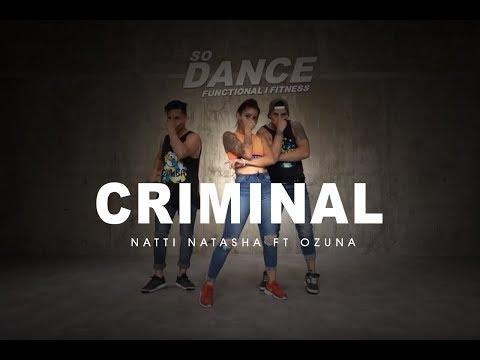 Criminal - Natti Natasha - Ft Ozuna I Coreografia Zumba Zin I So Dance