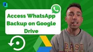 How to access WhaтsApp backup on Google Drive