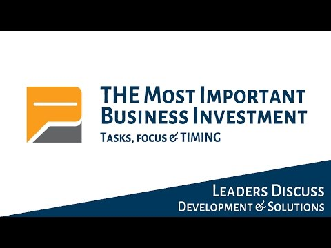 The Most Important Business Investment (P6)
