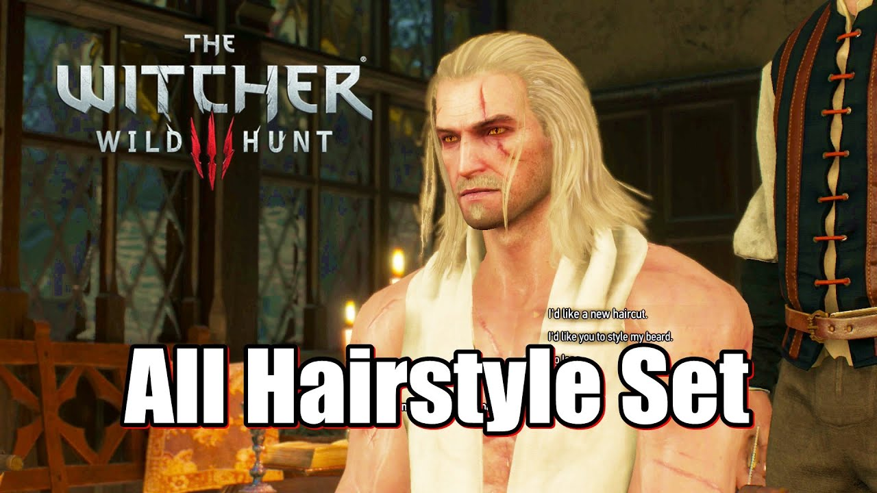 The Witcher 3 Wild Hunt All Hairstyle Set Barber Youtube