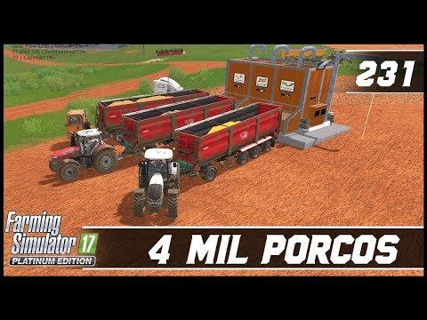 IMPOSSÍVEL ALIMENTAR MAIS DE 4 MIL PORCOS! | FARMING SIMULATOR 17 PLATINUM EDITION #231 [PT-BR]