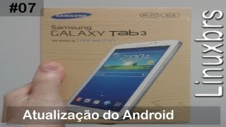 Samsung Galaxy Tab 3 - T2100 SM - T210 - Atualização do Android - PT-BR - Brasil