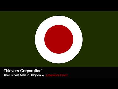 Thievery Corporation - Liberation Front [Official Audio]