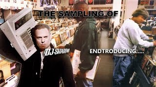 The Sampling Of DJ Shadow's Endtroducing.....
