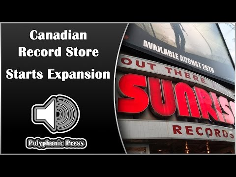 Canadian Record Store Starts Expansion | Music Discussion