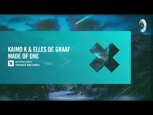 VOCAL TRANCE: Kaimo K & Elles de Graaf - Made Of One [Amsterdam Trance] + LYRICS
