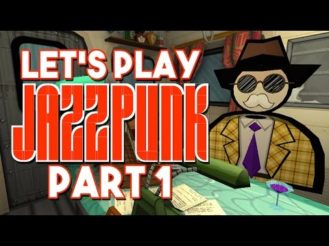 Let's Play Jazzpunk: Part 1 - Komrad Krunch