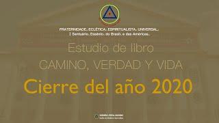 Estudio de libro CAMINO, VERDAD y VIDA - Cierre del año 2020