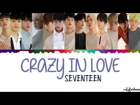 SEVENTEEN (세븐틴) - Crazy In Love Lyrics [Color Coded_Han_Rom_Eng]
