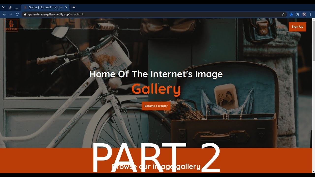 Grater Image Gallery - Creating an entire website from scratch-PART 2