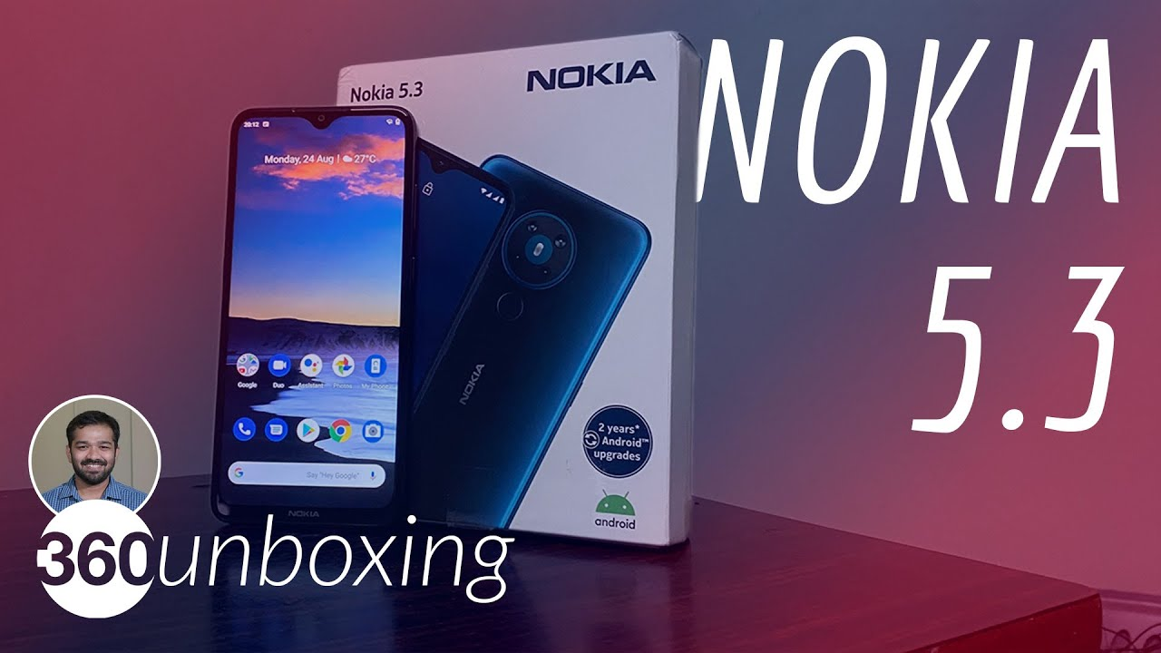 Nokia 5.3 Unboxing: Budget Phone With Stock Android, Guaranteed Software Updates