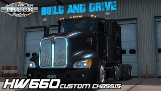 FTG KW660 BUILD AND DRIVE CUSTOM | AMERICAN TRUCK SIMULATOR
