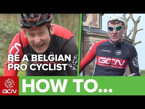 How To Ride And Look Like A Belgian Professional Cyclist