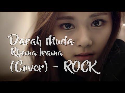 Darah Muda Lirik Lagu Karaoke Rock Version Cover