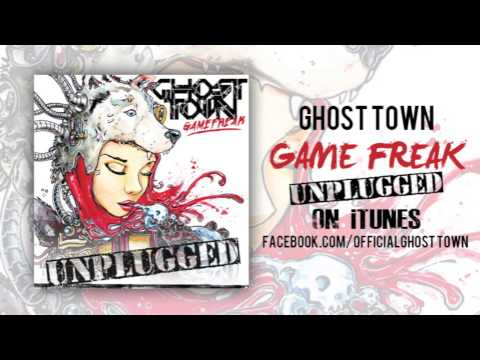 Ghost Town: Game Freak (ACOUSTIC)