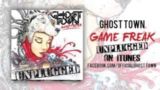 Ghost Town: Game Freak (ACOUSTIC)