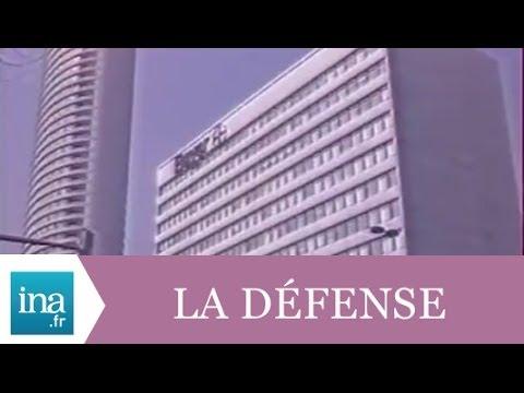 Le quartier de La Défense a 30 ans - Archive INA