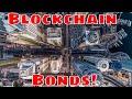 The Blockchain Bond.  Bitcoin Trader Explains.