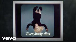 Billie Eilish - Everybody Dies (Official Lyric Video)
