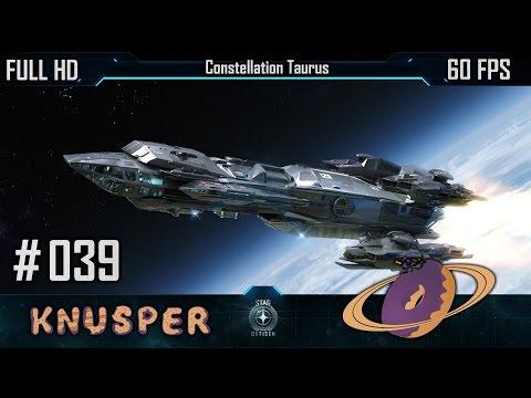 Star Citizen #39 - Constellation Taurus [Deutsch] [60fps]