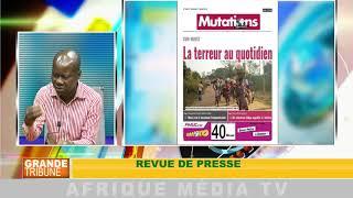 Revue de presse : GRANDE TRIBUNE DU 17 08 2018