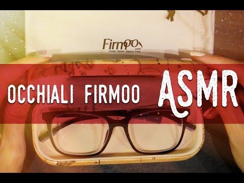 ASMR ita - I miei nuovi occhiali FIRMOO 👓 [Soft Spoken]