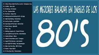 Las Mejores Baladas en Ingles de los 80 Mix - Romanticas Viejitas en Ingles 80's