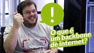 TecMundo Explica: o que é um backbone de internet?
