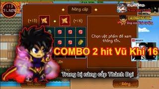 ►Ninja School Online | COMBO 2 hit Vũ Khí 16 Tại SVW và Cái Kết Đắng