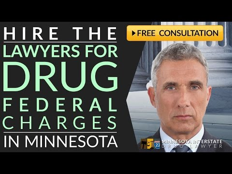 Federal Drug Charges Lawyer Eagan, MN 218-260-4095 Federal D