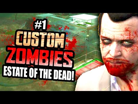GTA 5 LOS SANTOS - Custom Zombies ESTATE OF THE DEAD | Part