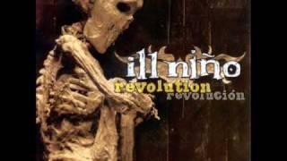 Ill Niño - Revolution Revolución