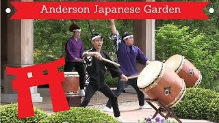 Andersons Japanese Garden Taiko Drum Performance and I get