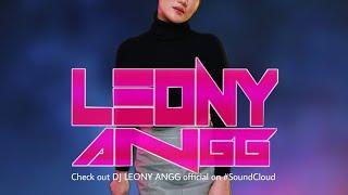 DJ LEONY ANGG VOL #078 (FREAK) 2019