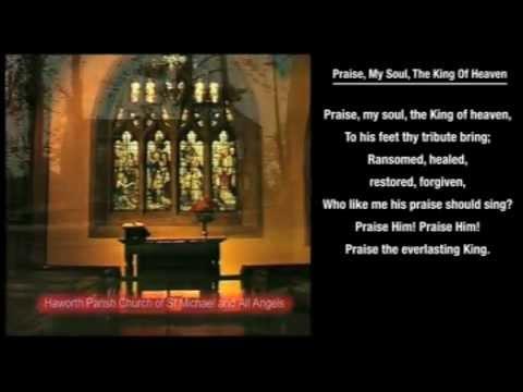 Praise My Soul The King Of Heaven hymn with on-screen LYRICS