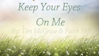 Keep Your Eyes On Me [Lyrics HD] Tim McGraw & Faith Hill