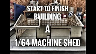 Building a 1/64 Machine Shed - (Start to Finish)